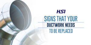 Signs That Your Ductwork Needs To Be Replaced