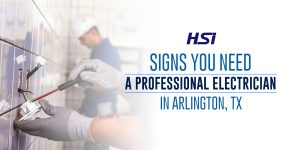 Signs You Need a Professional Electrician in Arlington, TX