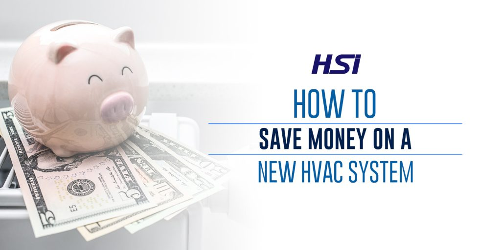 How to Save Money on a New HVAC System