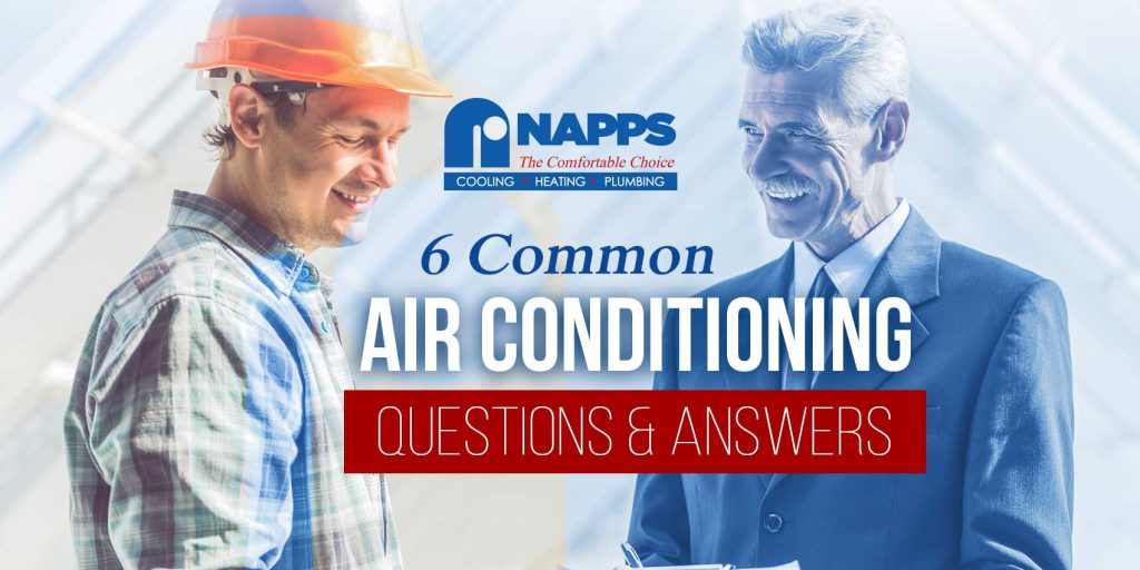 6 Common Air Conditioning Questions & Answers