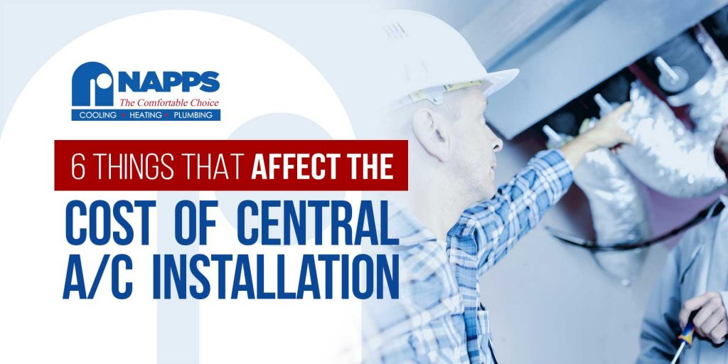 6 Things That Affect the Cost of Central A/C Installation
