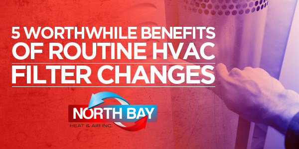 5 Worthwhile Benefits of Routine HVAC Filter Changes