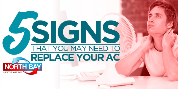 5 Signs That You May Need To Replace Your AC