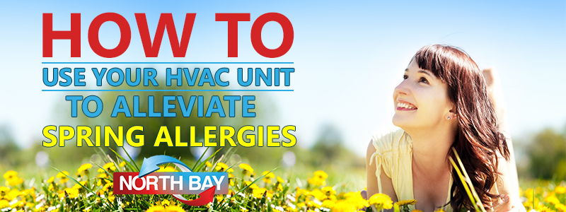 How to Use Your HVAC Unit to Alleviate Spring Allergies