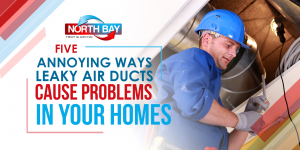 5 Annoying Ways Leaky Air Ducts Cause Problems in Your Home