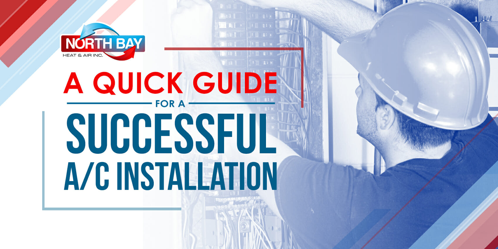 A Quick Guide For a Successful A/C Installation