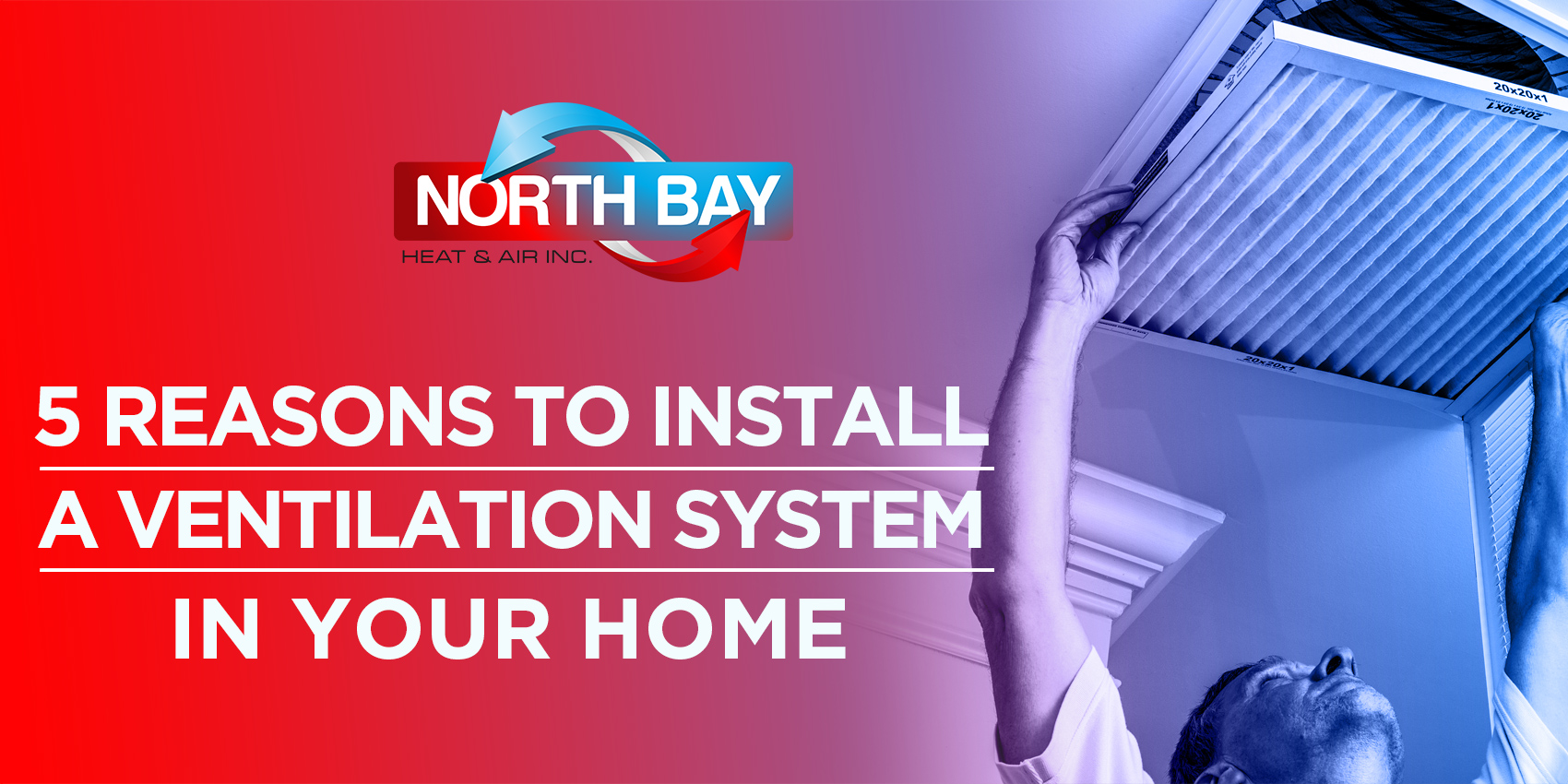 5 Reasons to Install a Ventilation System In Your Home