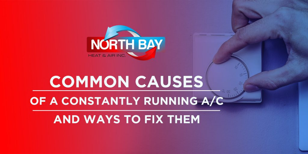 Common Causes of a Constantly Running A/C and Ways to Fix Them
