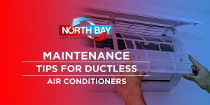 Maintenance Tips for Ductless Air Conditioners
