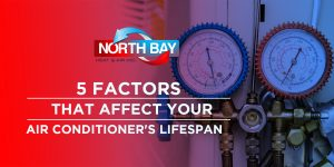 5 Factors That Affect Your Air Conditioner's Lifespan