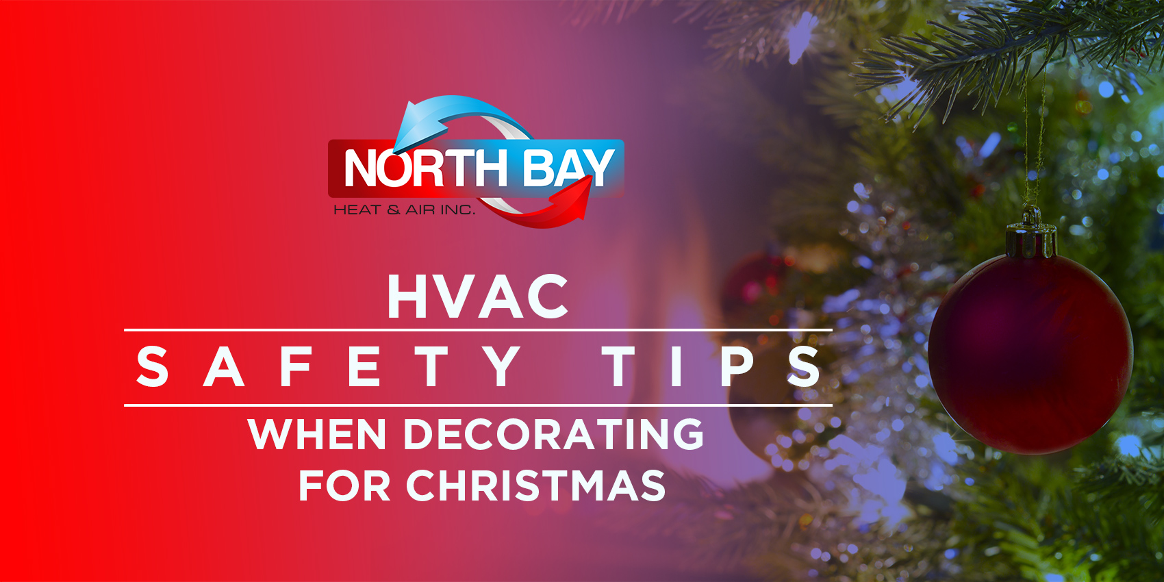 HVAC Safety Tips When Decorating for Christmas