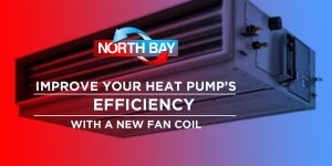 Improve Your Heat Pump's Efficiency with a New Fan Coil