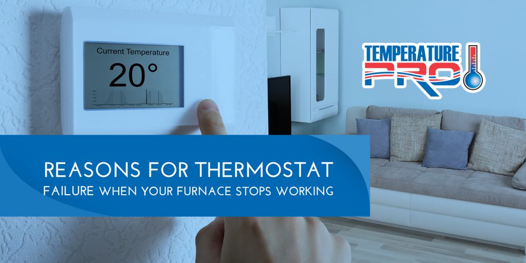 Reasons for Thermostat Failure in Your Dallas-Fort Worth Metroplex Home