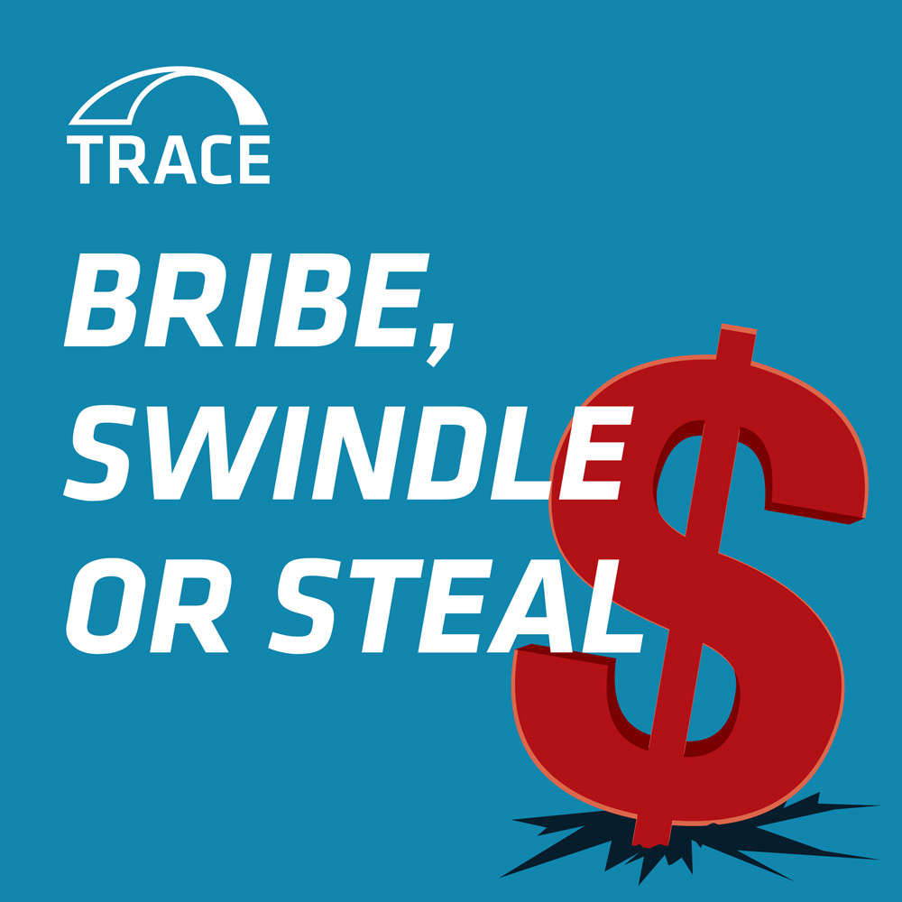 Bribe, Swindle or Steal