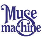 Muse Machine