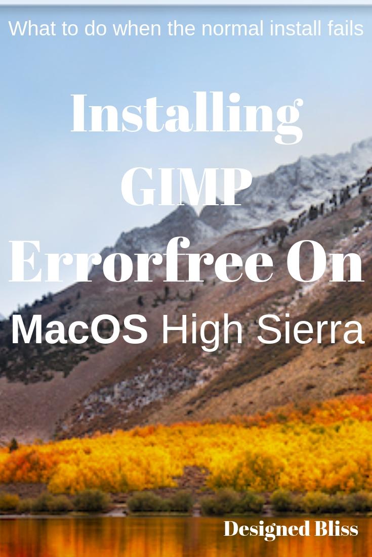 Errorless Install GIMP On Mac OS High Sierra