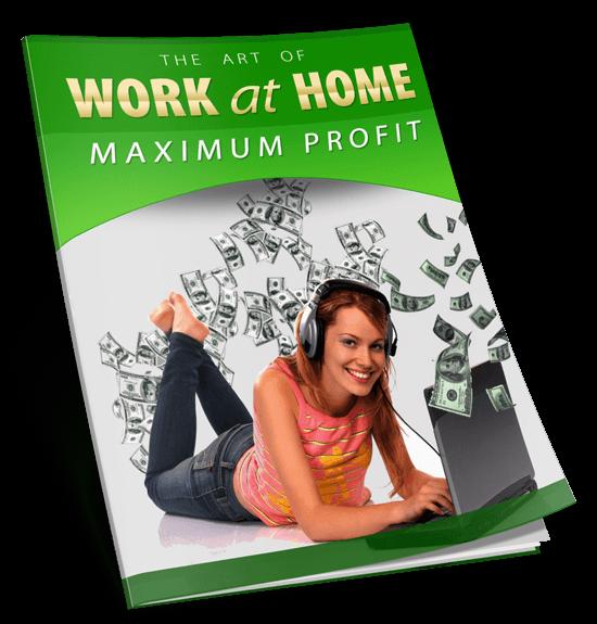 Work At Home Maximum Profits