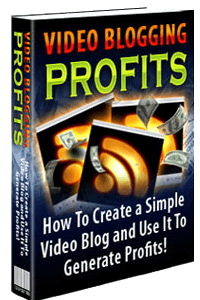 Video Blogging Profits
