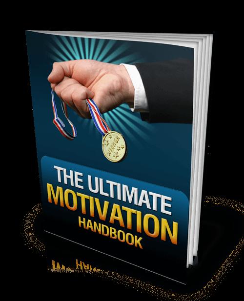 The Ultimate Motivation Handbook