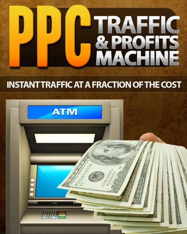 PPC Traffic & Profits Machine
