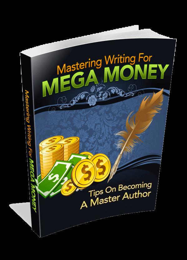 Mastering Writing For Mega Money