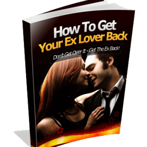 How To Get Your Ex Lover Back