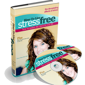 How To Live Stress Free