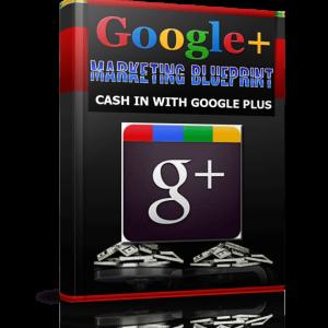 Google+ Marketing Blueprint