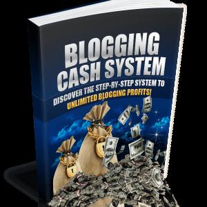 Blogging Cash System
