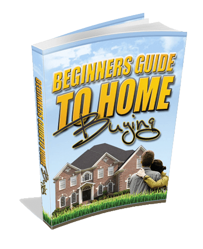 Beginners Guide to Home Buying