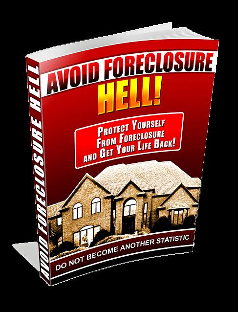 Avoid Foreclosure Hell