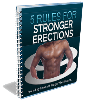 5 Rules for Stronger Erections