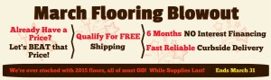 March Flooring Blowout