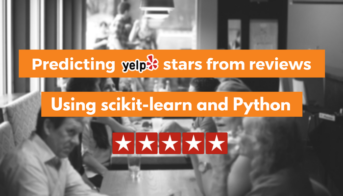 Predicting Yelp Stars from Reviews with scikit-learn and Python