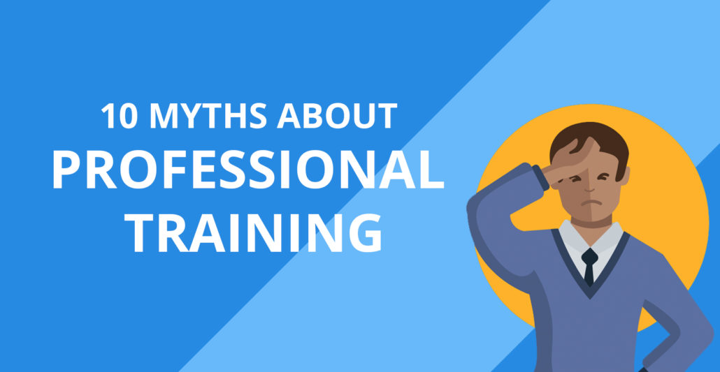 10 Myths About Professional Training