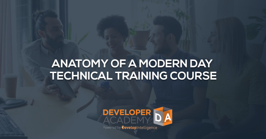 Anatomy of a Modern Day Technical Training Course