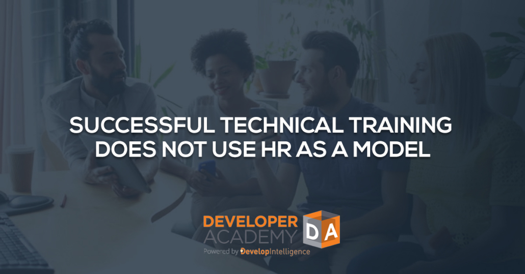 Successful Technical Training Does Not Use HR as a Model