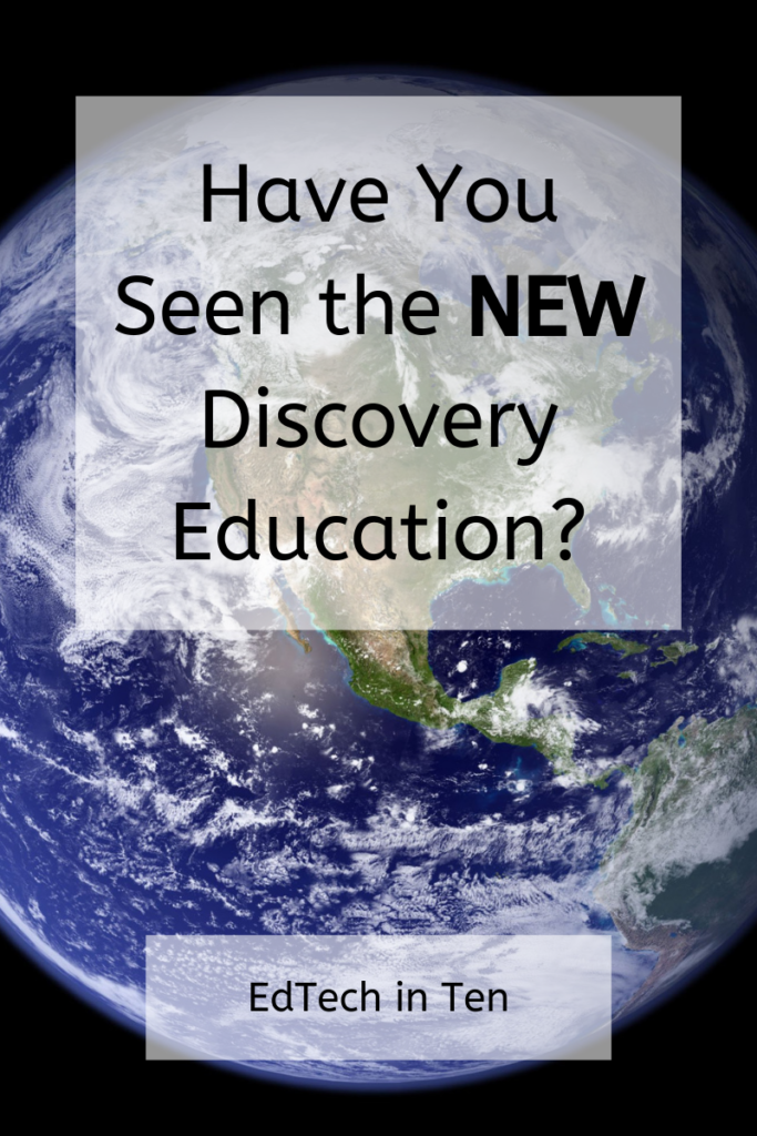 "A picture of the world with the text ""Have you seen the new Discovery Education?"""