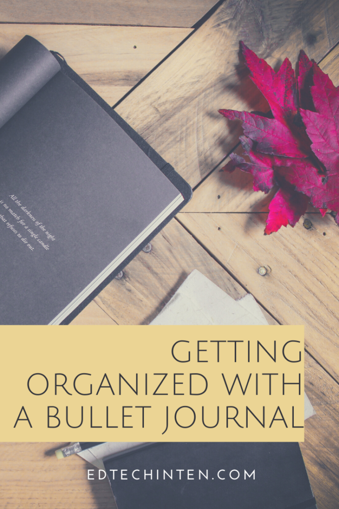 Learn how you can get your life organized with a Bullet Journal.