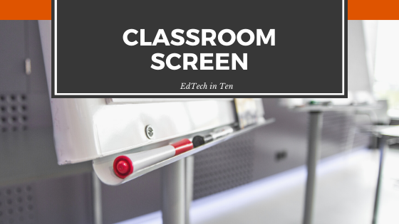 Instead of having separate apps for all of your classroom management needs, the good folks at Classroom Screen have streamlined the process and put it all in one place...for free!