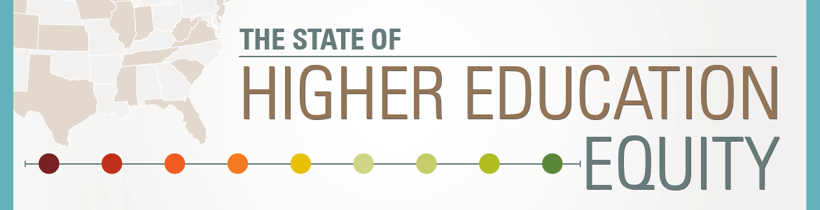 The Next Educational Equity >> The State Of Higher Education Equity The Education Trust