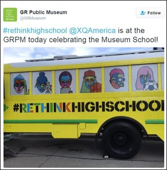 [@GRMuseum: #rethinkhighschool @XQAmerica is at the GRPM today celebrating the Museum School]