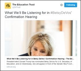 [@EdTrust: What We'll Be Listening for in #BetsyDeVos' Confirmation Hearing. President-elect Donald Trump has nominated Betsy DeVos for U.S. Secretary of Education, and on Wednesday, she will appear in front of the Senate HELP Com…]