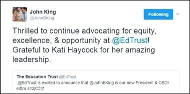 @JohnBKing: Thrilled to continue advocating for equity, excellence, & opportunity at @EdTrust! Grateful to Kati Haycock for her amazing leadership. [.@EdTrust is excited to announce that @JohnBKing is our new President & CEO! edtru.st/2jC5tjf