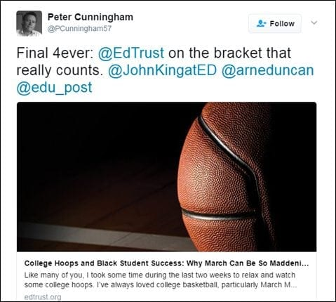 @PCunningham57: Final 4ever: @EdTrust on the bracket that really counts. @JohnKingatEd @arneduncan @edu_post [Link: https://edtrust.org/the-equity-line/college-hoops-black-student-success-march-can-maddening/]