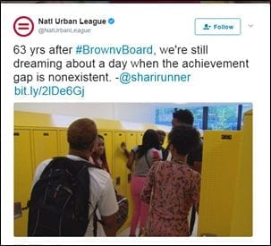 @NatUrbanLeague: 63 yrs after #BrownvBoard, we're still dreaming about a day when the achievement gap is nonexistent. -@sharirunner bit.ly/2lDe6Gj
