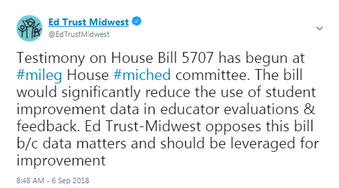 Testimony on House Bill 5707 has begun at #mileg House #miched committee. The bill would significantly reduce the use of student improvement data in educator evaluations & feedback. Ed Trust-Midwest opposes this bill b/c data matters and should be leveraged for improvement