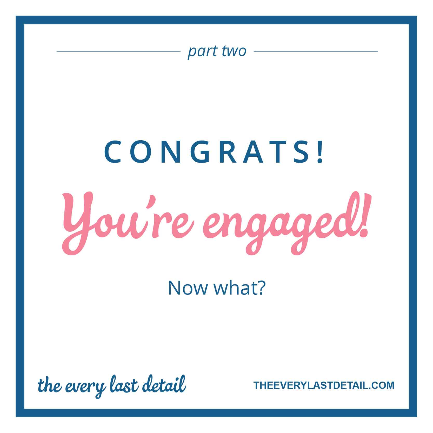 Part 2: Congrats! Youre Engaged...Now What? via TheELD.com