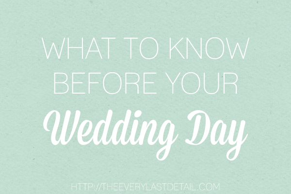 Thursday Tips: What To Know Before Your Wedding Day via TheELD.com
