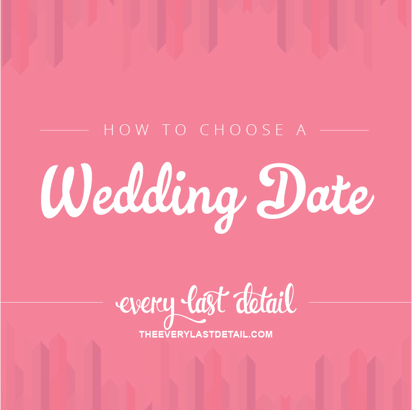 How To Choose A Wedding Date via TheELD.com